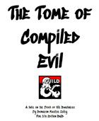 The Tome of Compiled Evil (5E)