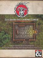 La cabaña del camino Largo