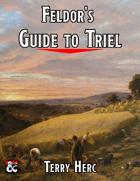 Feldor's Guide to Triel - a village gazetteer