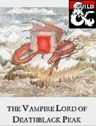 The Vampire Lord of Deathblack Peak