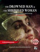 One-Shot: The Shriveled Woman