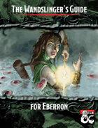 The Wandslinger's Guide for Eberron