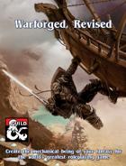 [VDP] Eberron Warforged, Revised
