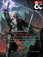 Bloodlines: A Compilation of 6 Extraordinary Playable Races, 3 Backgrounds, and 25 Titanic Feats