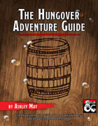 The Hungover Adventure Guide