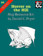 Horror on the Hill Bundle (Conversion Guide + Map Pack)
