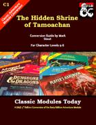 Classic Modules Today: C1 The Hidden Shrine of Tamoachan (5e)
