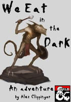 We Eat in the Dark