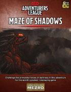 Maze of Shadows