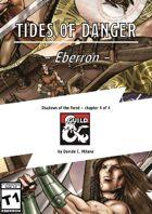 Tides of danger - Eberron adventure - 13th moon shared campaign