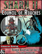 Sharn II, Council of Roaches