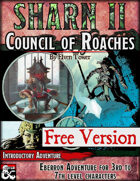 Sharn II, Council of Roaches - Free