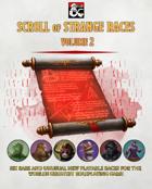 Scroll of Strange Races - Volume 2