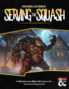 Serving the Squash