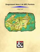 Dragonmark Heirs I: An Eberron NPC Portfolio