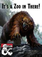It's a Zoo in There! An Adventure in Waterdeep or any Urban Setting