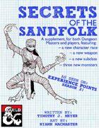 Secrets of the Sandfolk