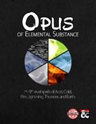 Opus of Elemental Substance - 60 Elemental Spells