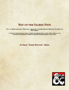Monk Subclass - Way of the Sacred Fists
