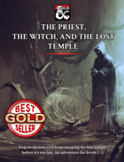 The Priest, the Witch, and the Lost Temple: An Adventure