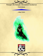 Ranger: Ancestral Guidance Conclave