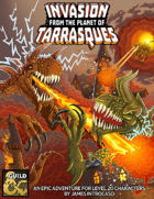 Invasion from the Planet of Tarrasques