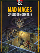 Mad Mages of Undermountain