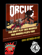 CCC-AETHER-01-02 The Heir of Orcus: Verse II