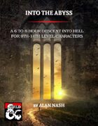 Into The Abyss (one shot adventure)