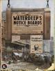 Waterdeep's Notice Boards: Quest Seeds for the City of Splendors and Skullport