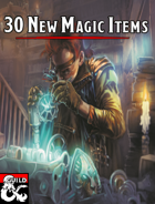 30 New Magical Items