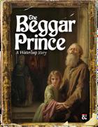 Sandbox: The Beggar Prince - A Waterdeep Adventure