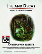 Life and Decay: Secrets of the Golgari Swarm