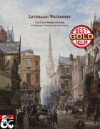 """Leverage: Waterdeep - """"One Hand Washes the Other"""""""