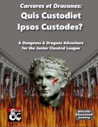 Carceres et Dracones: Quis Custodiet Ipsos Custodes?