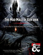 The Mad Mage of Xen'drik