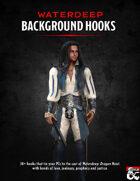 Waterdeep Background Hooks: A Dragon Heist supplement