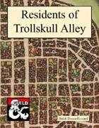Residents of Trollskull Alley