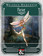 {WH} Faeries! A tiny fey race of enchanting nobles, bold warriors, and whimsical travelers!