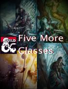 Five More Classes (5e)