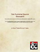 The Platinum Dragon (Bahamut)