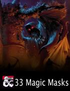 33 Magic Masks (5e)