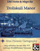 DM Notes & Maps for Trollskull Manor and Inn Waterdeep: Dragon Heist (single)
