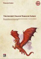The Ancient Dragon: A Warlock Patron