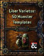 Liber Varietas: 50 Monster Templates