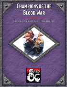 Champions of the Blood War Arcane Tradition: Diabolist