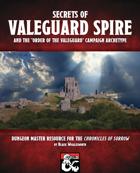 Secrets of Valeguard Spire