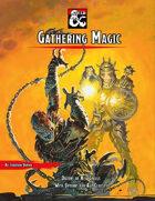 Gathering Magic