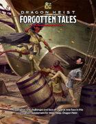 Dragon Heist: Forgotten Tales