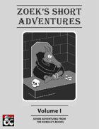 Zoek's Short Adventures
